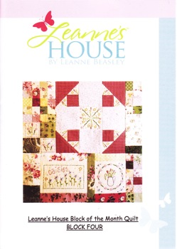 Leanne's House BOM Quilt - Block Four