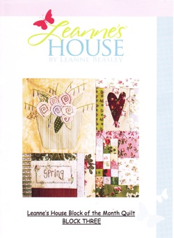 Leanne's House BOM Quilt - Block Three