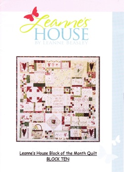 Leanne's House BOM Quilt - Block Ten