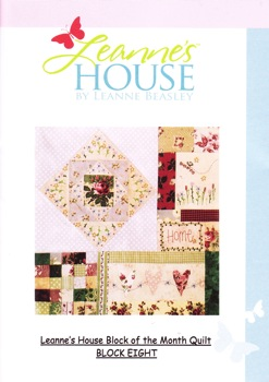 Leanne's House BOM Quilt - Block Eight